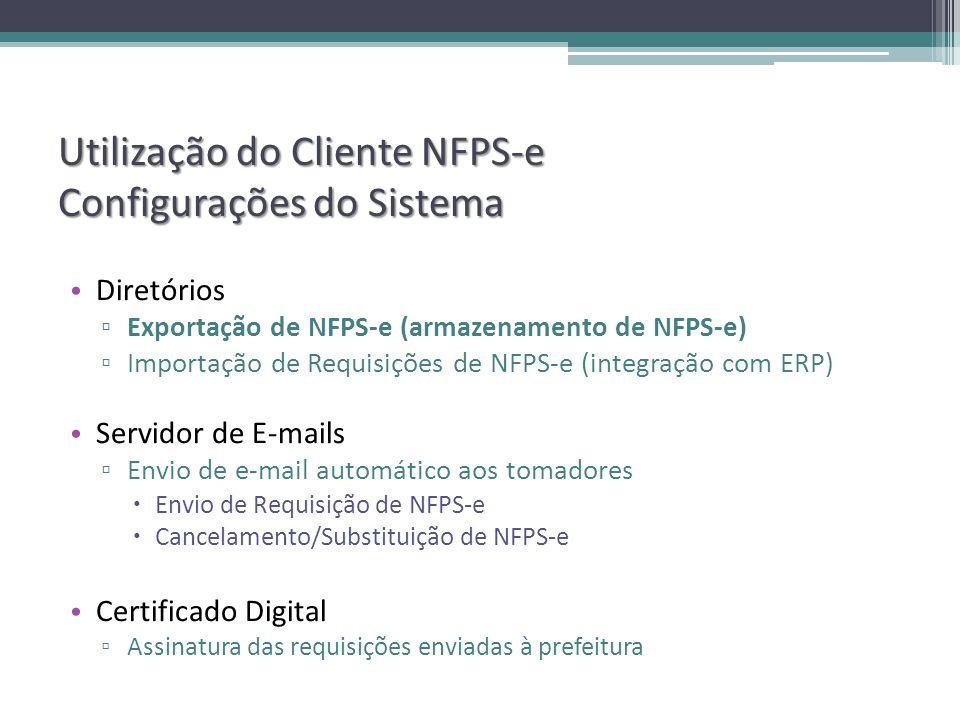 Utilização do Cliente NFPS-e Configurações do Sistema
