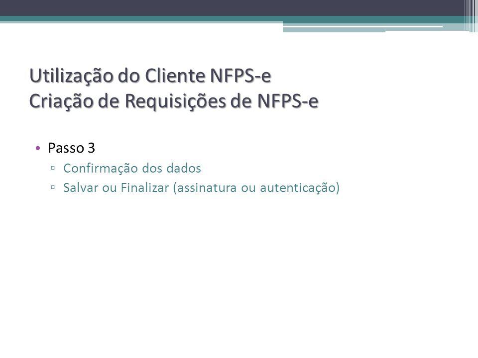 Utilização do Cliente NFPS-e Criação de Requisições de NFPS-e