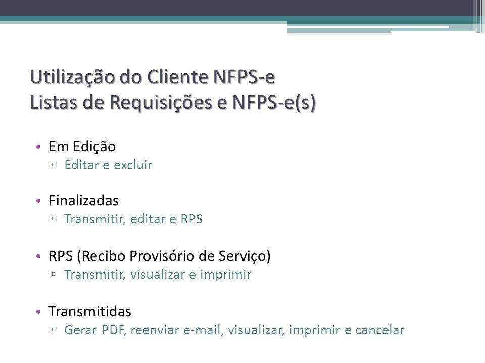 Utilização do Cliente NFPS-e Listas de Requisições e NFPS-e(s)