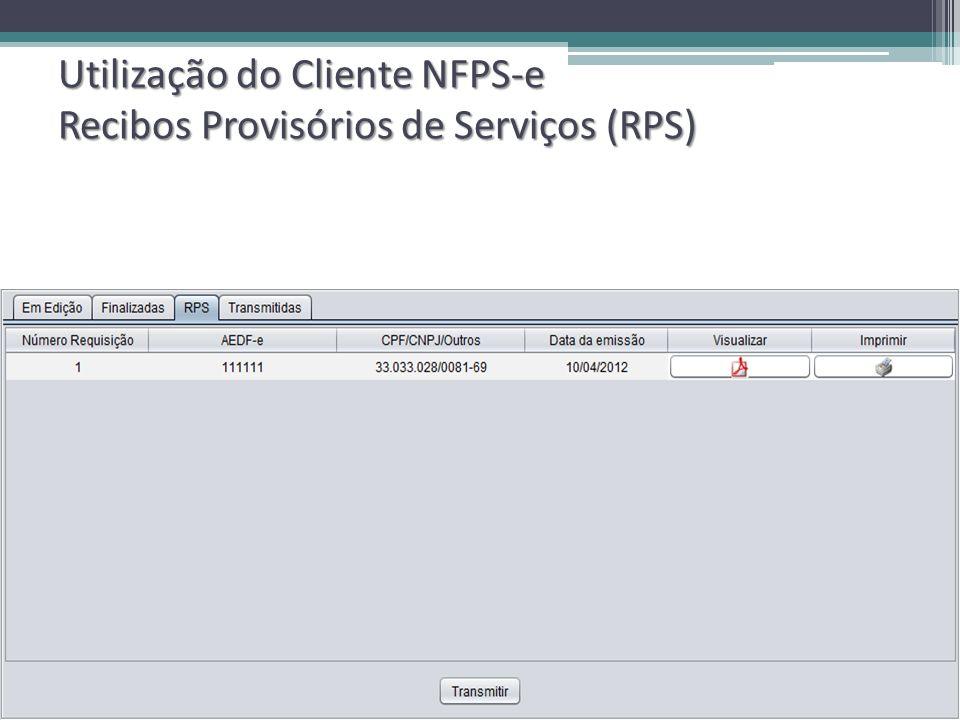 Utilização do Cliente NFPS-e Recibos Provisórios de Serviços (RPS)
