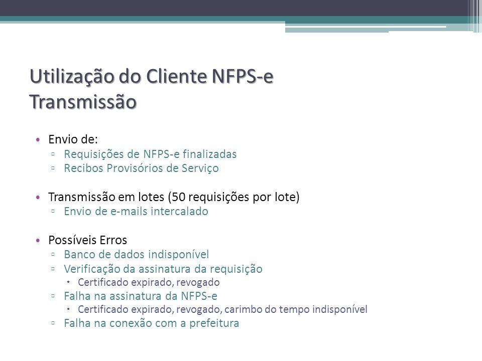Utilização do Cliente NFPS-e Transmissão