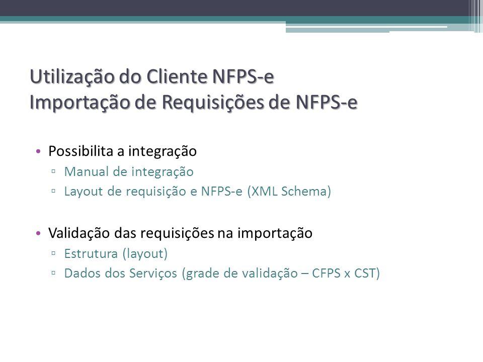 Utilização do Cliente NFPS-e Importação de Requisições de NFPS-e