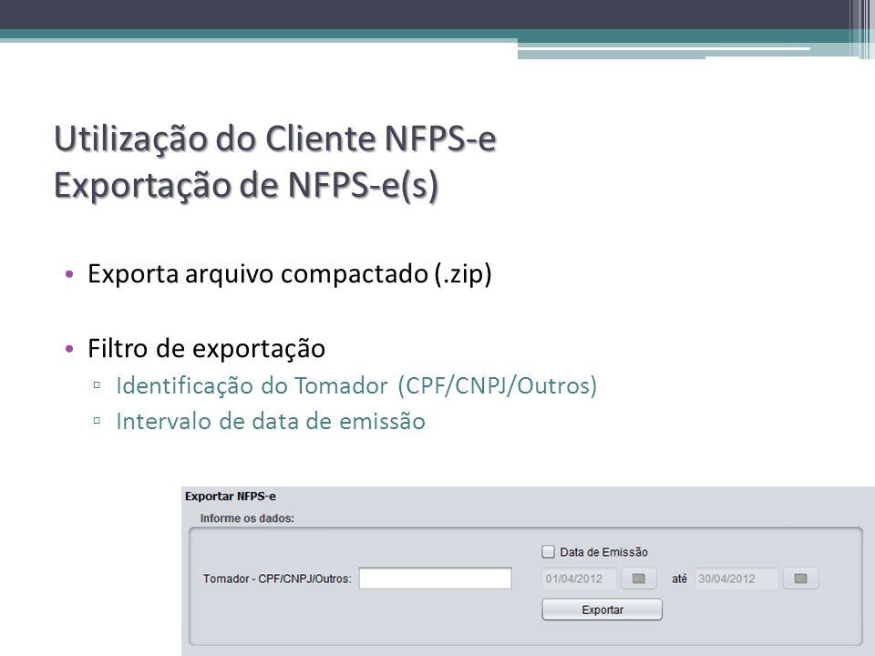 Utilização do Cliente NFPS-e Exportação de NFPS-e(s)