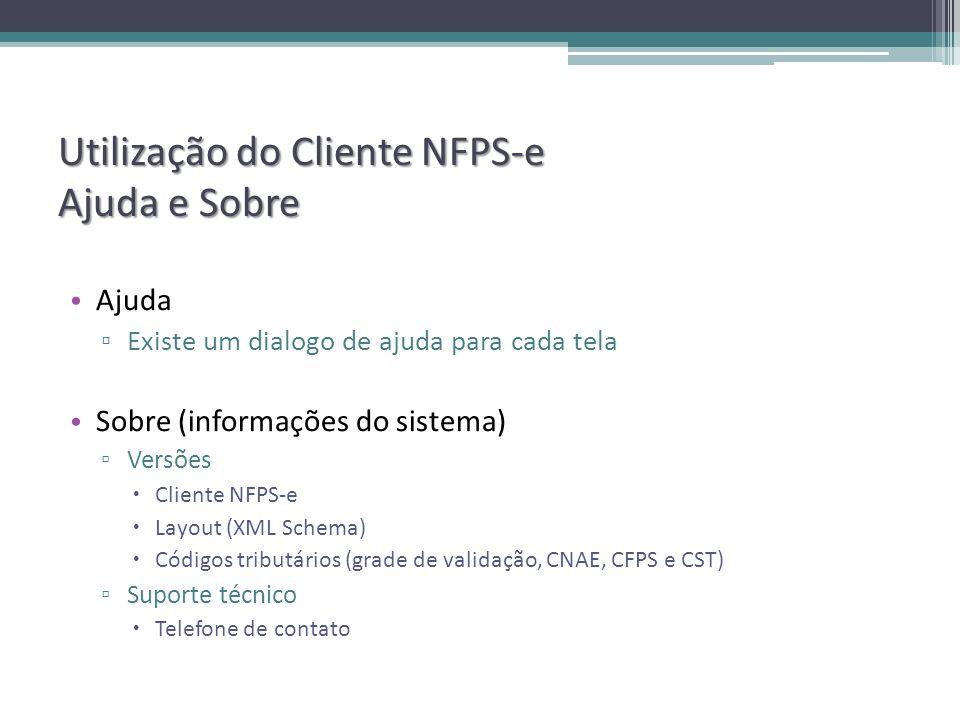 Utilização do Cliente NFPS-e Ajuda e Sobre