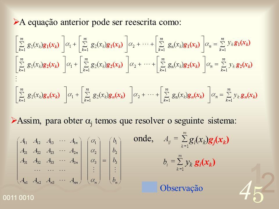 A equação anterior pode ser reescrita como: