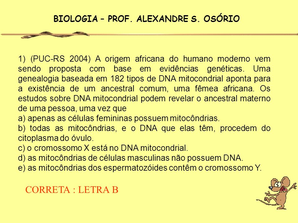 BIOLOGIA – PROF. ALEXANDRE S. OSÓRIO