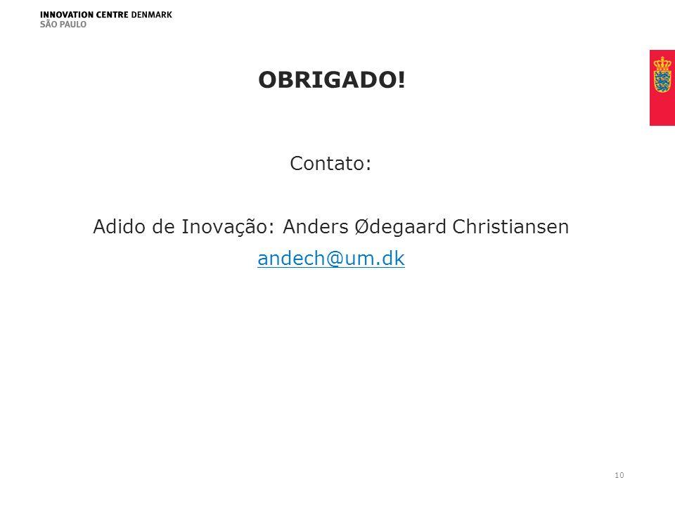 Contato: Adido de Inovação: Anders Ødegaard Christiansen andech@um.dk
