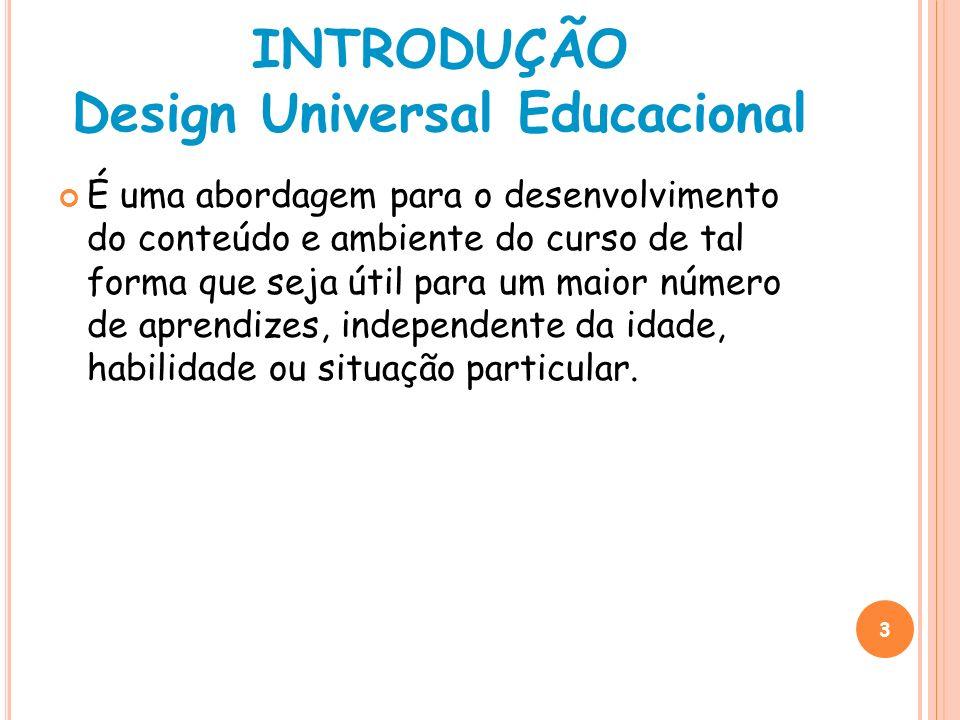 INTRODUÇÃO Design Universal Educacional