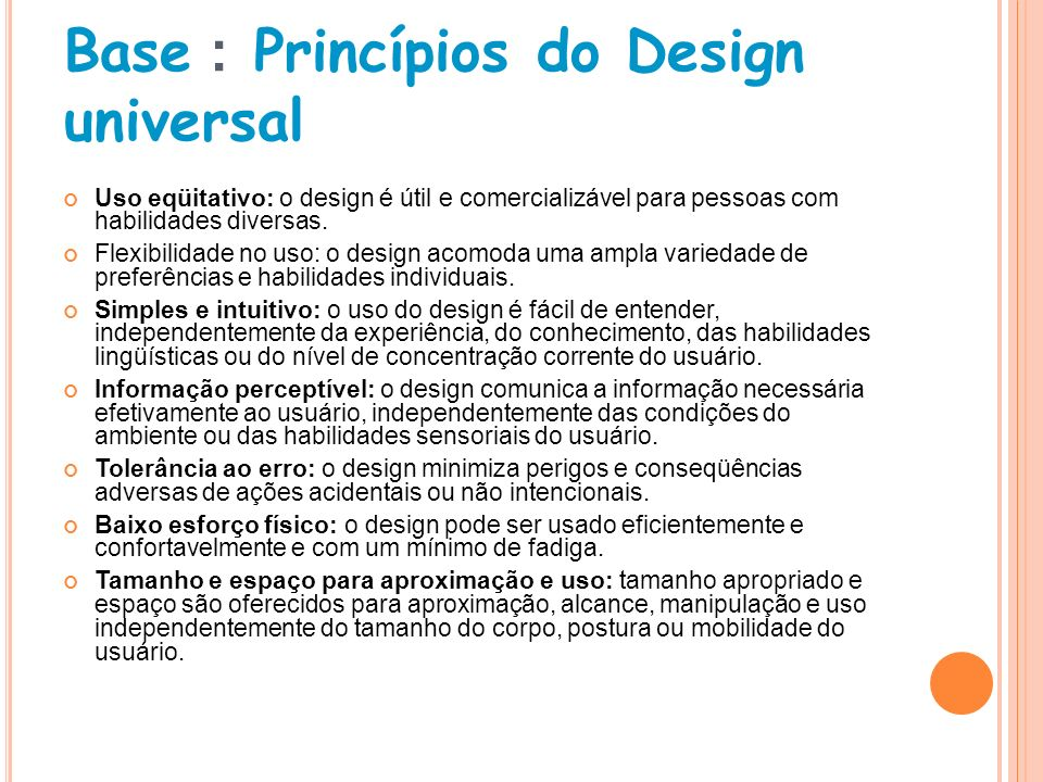 Base : Princípios do Design universal