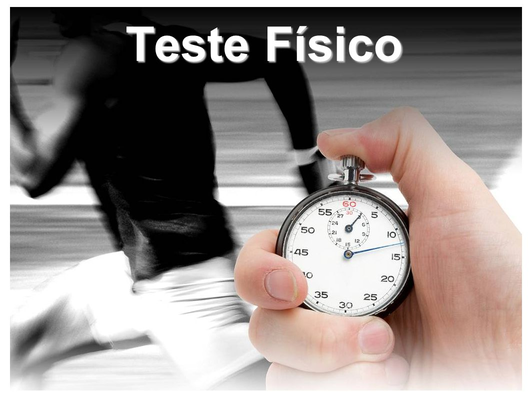 Teste Físico
