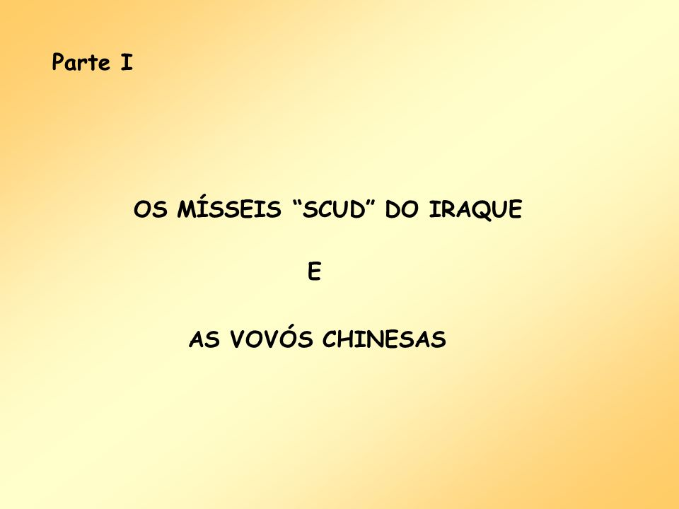 OS MÍSSEIS SCUD DO IRAQUE