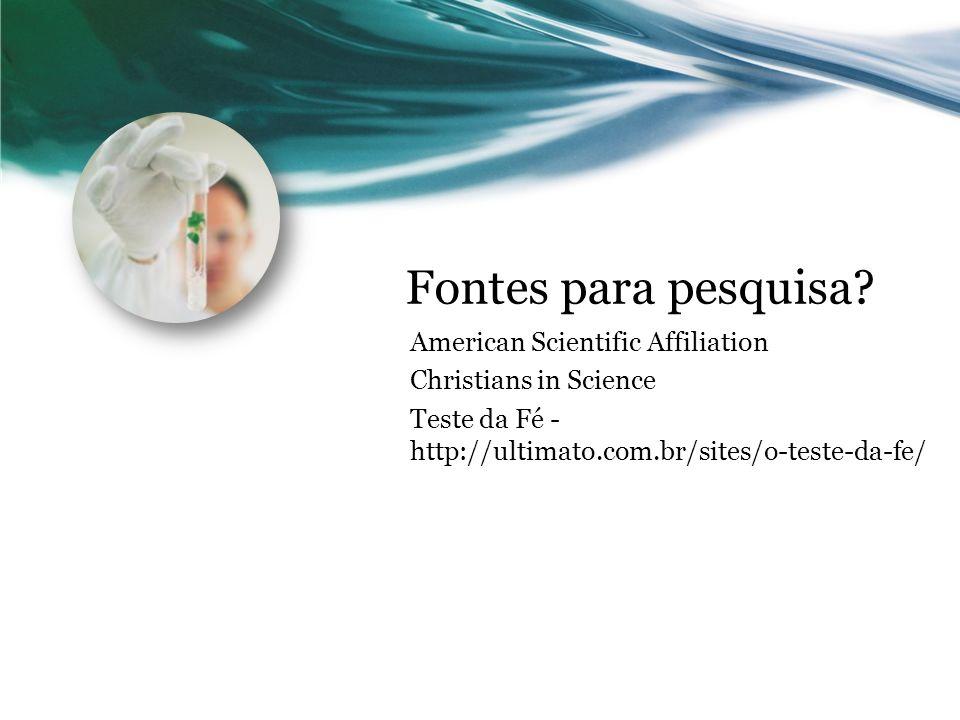 Fontes para pesquisa American Scientific Affiliation