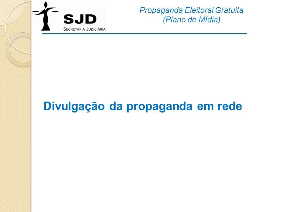 Divulgação da propaganda em rede