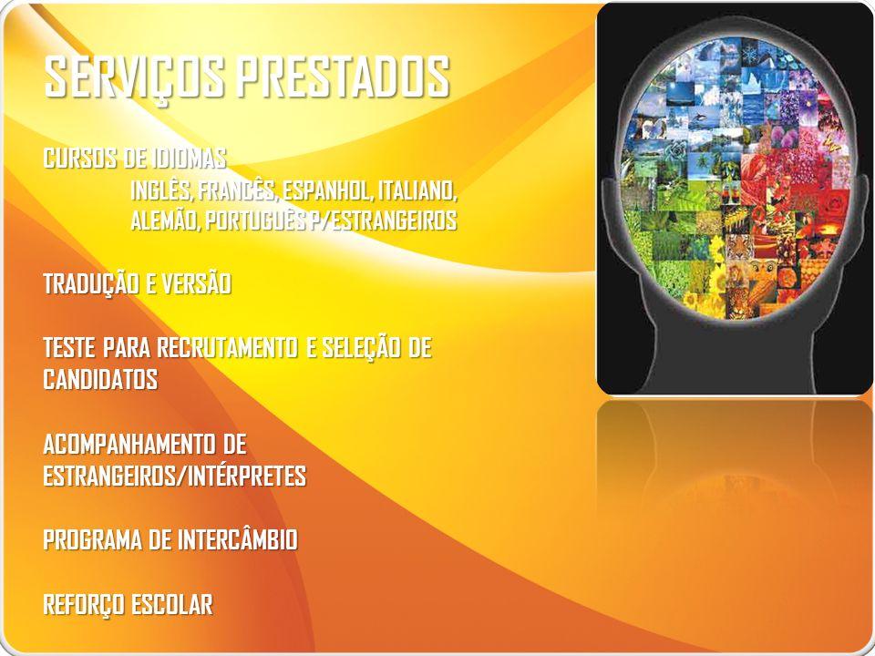 SERVIÇOS PRESTADOS CURSOS DE IDIOMAS