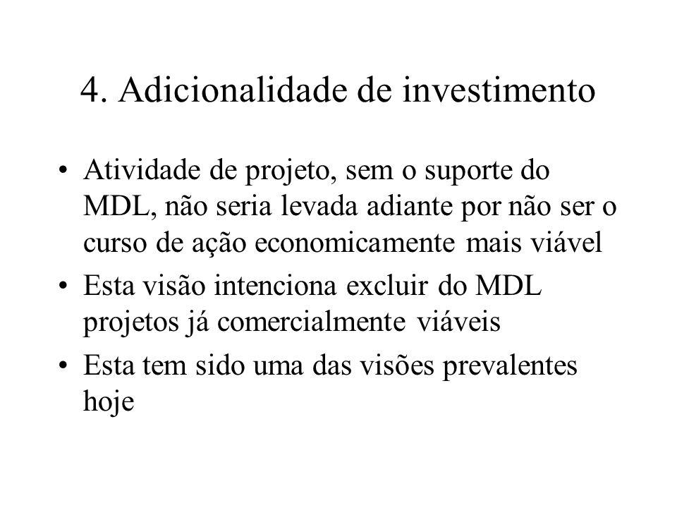 4. Adicionalidade de investimento