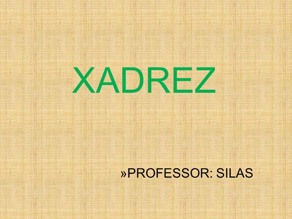 XADREZ PROFESSOR: SILAS