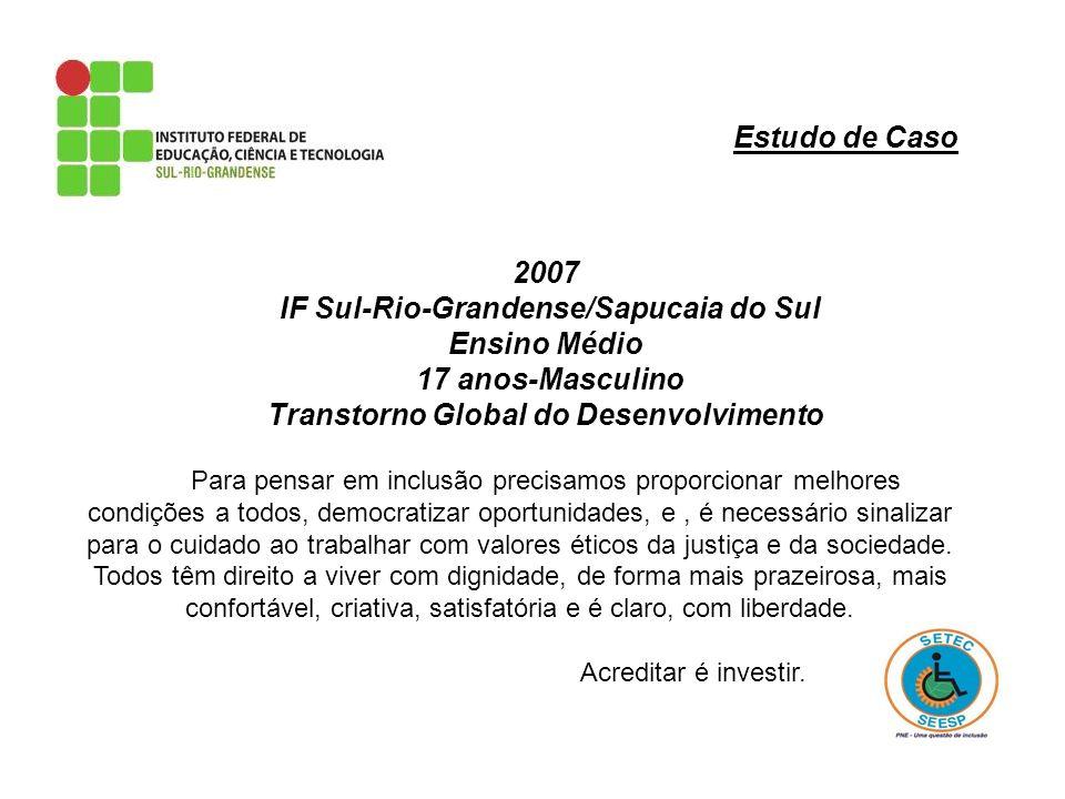 IF Sul-Rio-Grandense/Sapucaia do Sul Ensino Médio 17 anos-Masculino