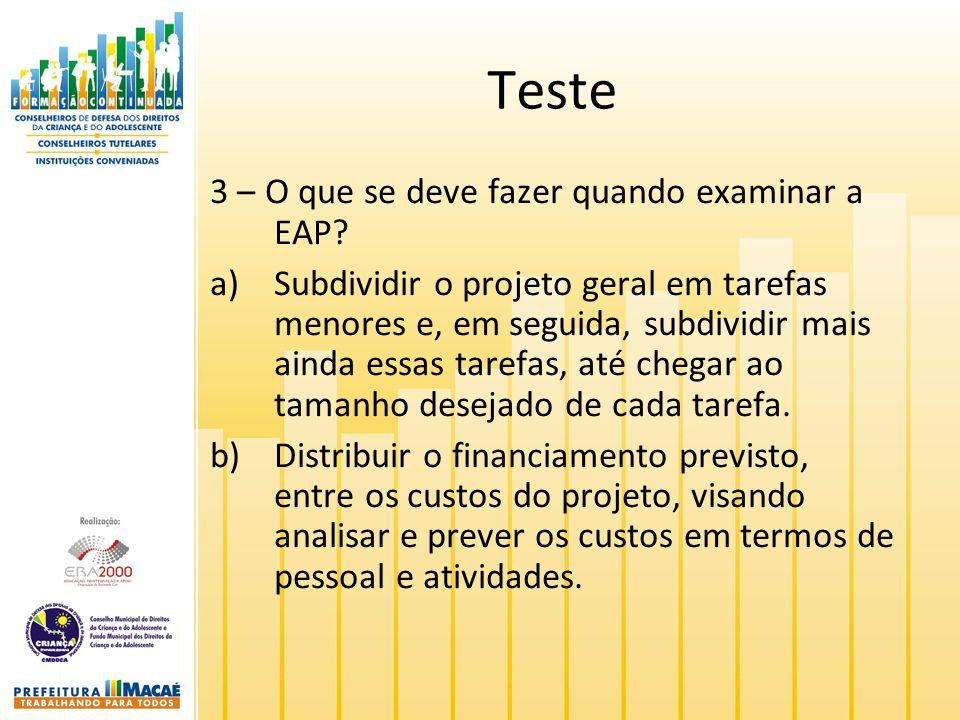 Teste 3 – O que se deve fazer quando examinar a EAP