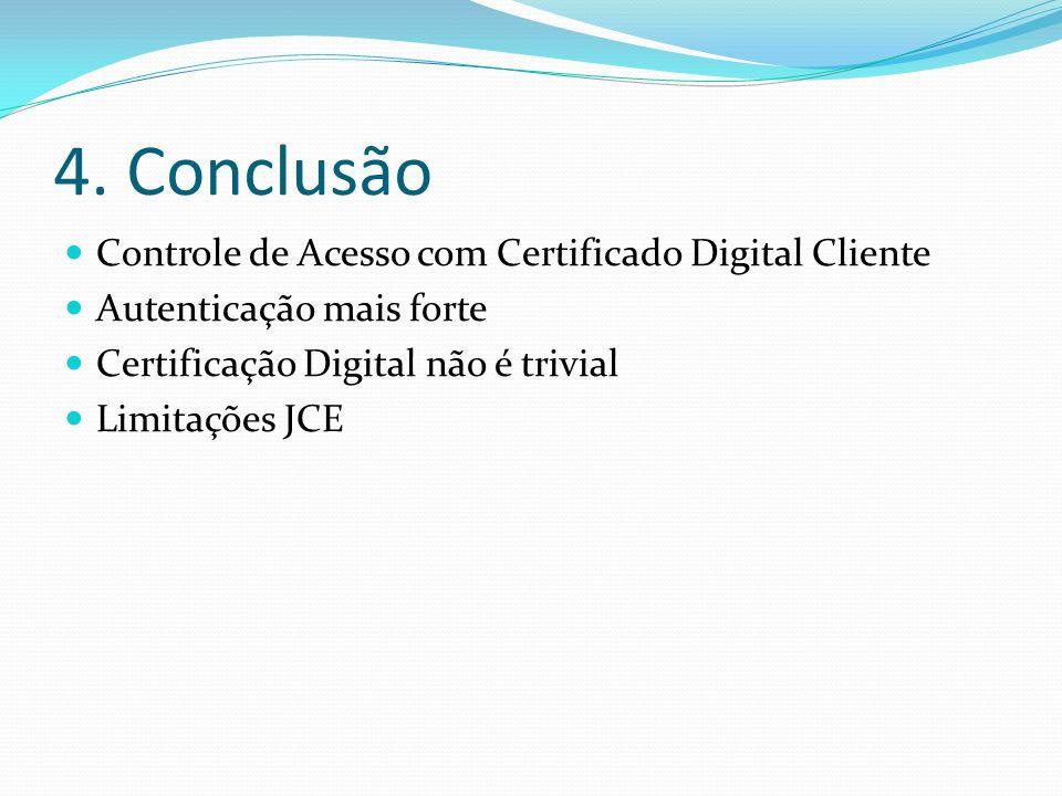 4. Conclusão Controle de Acesso com Certificado Digital Cliente