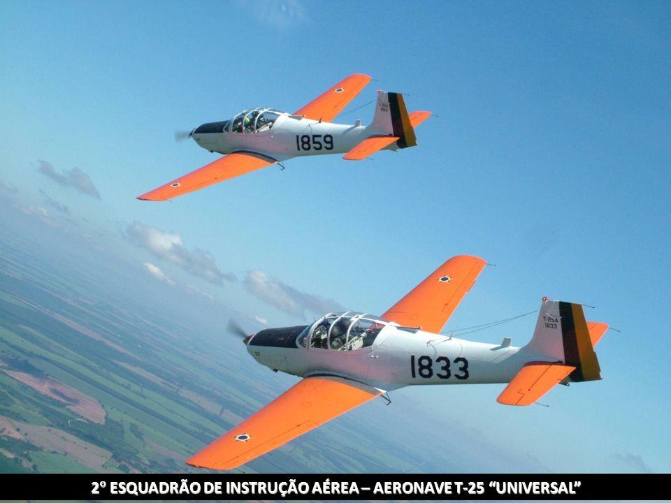 2 ESQUADRÃO DE INSTRUÇÃO AÉREA – AERONAVE T-25 UNIVERSAL