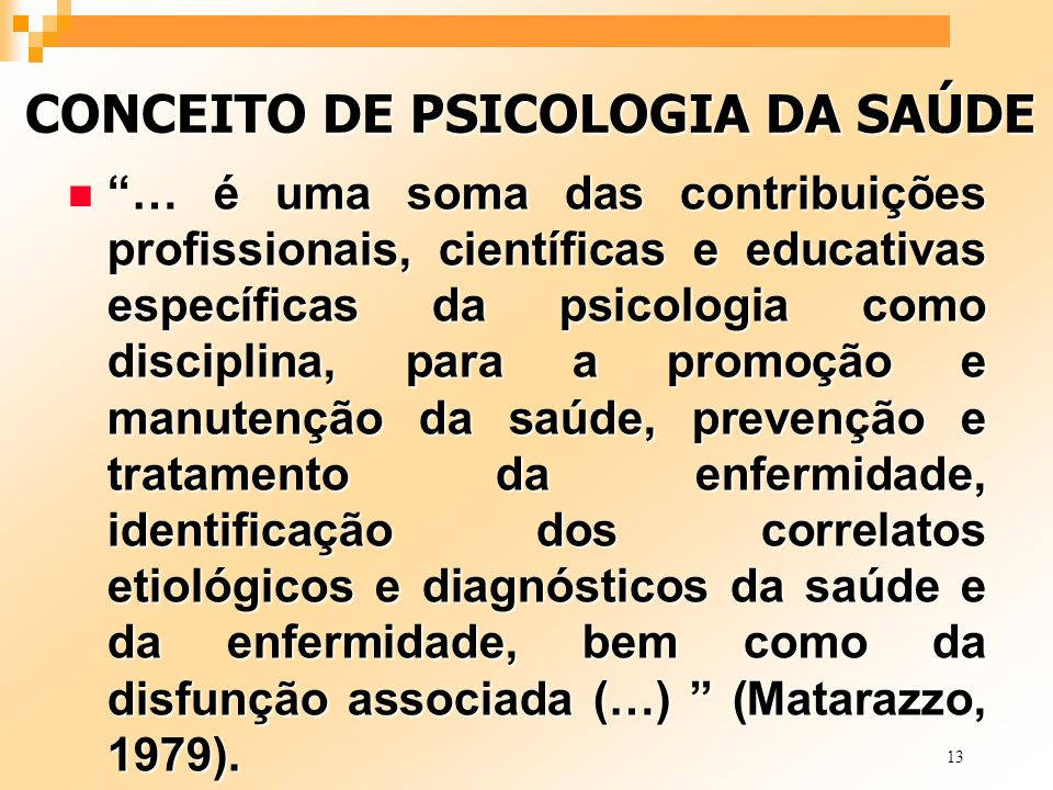 CONCEITO DE PSICOLOGIA DA SAÚDE