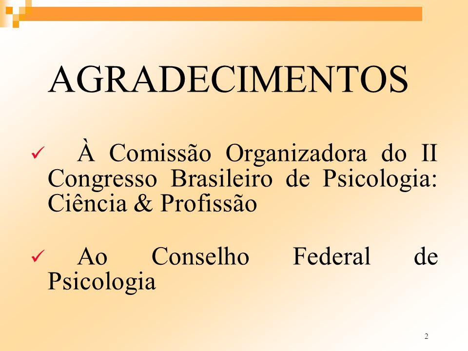 Ao Conselho Federal de Psicologia
