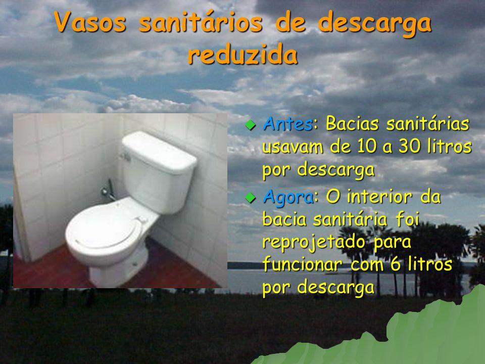 Vasos sanitários de descarga reduzida
