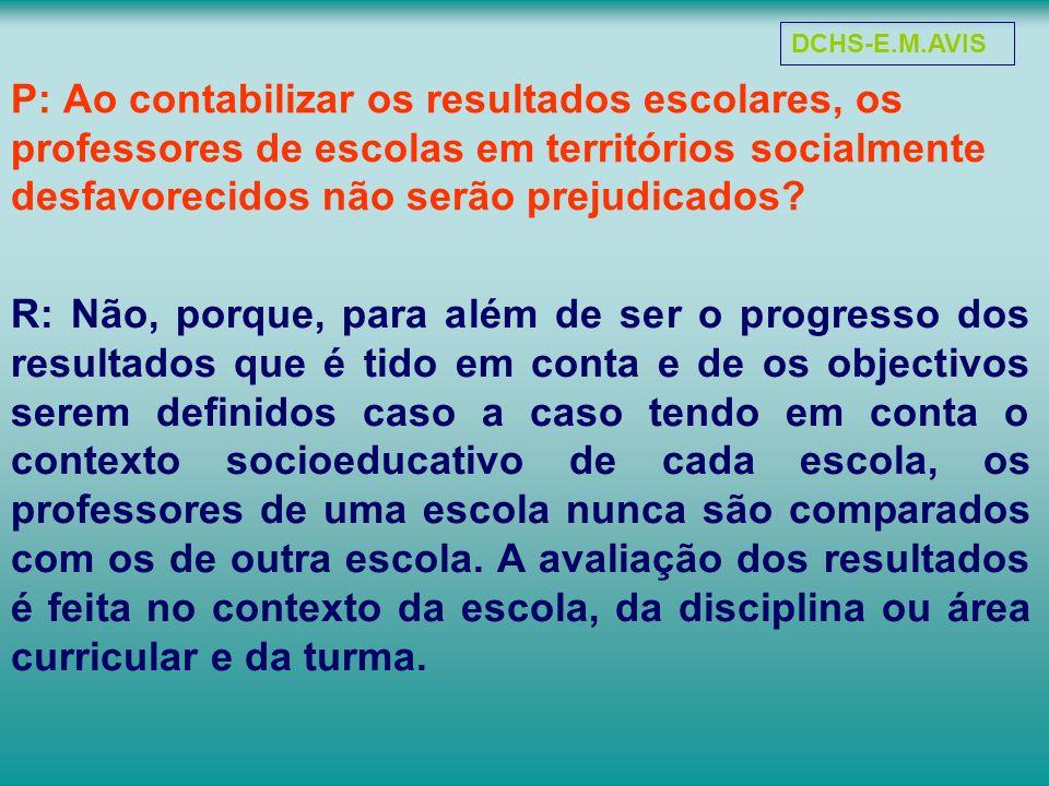 DCHS-E.M.AVIS P: Ao contabilizar os resultados escolares, os professores de escolas em territórios socialmente desfavorecidos não serão prejudicados
