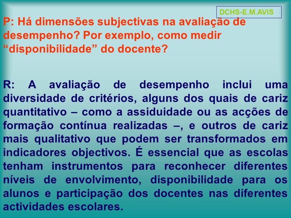 P: Há dimensões subjectivas na avaliação de desempenho