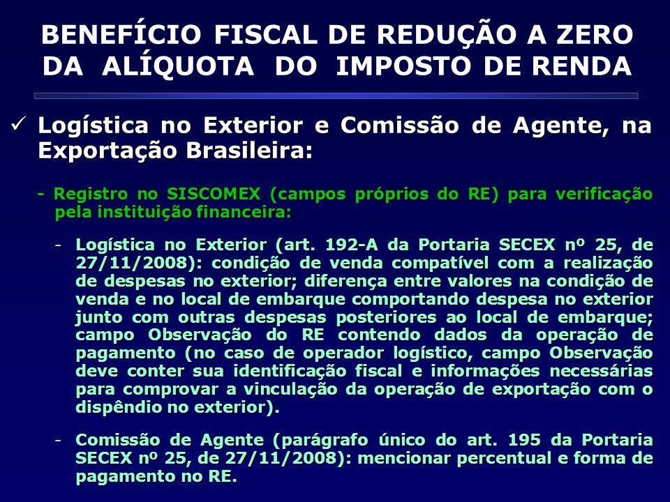 BENEFÍCIO FISCAL DE REDUÇÃO A ZERO DA ALÍQUOTA DO IMPOSTO DE RENDA