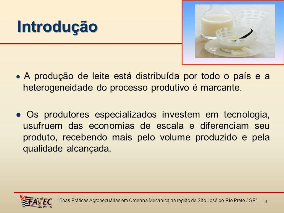 Introdução ● A produção de leite está distribuída por todo o país e a heterogeneidade do processo produtivo é marcante.