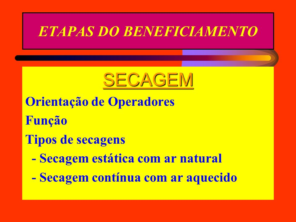 ETAPAS DO BENEFICIAMENTO