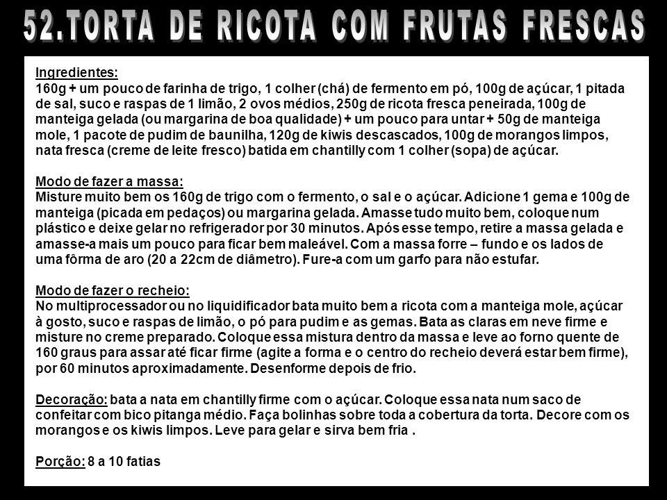 52.TORTA DE RICOTA COM FRUTAS FRESCAS