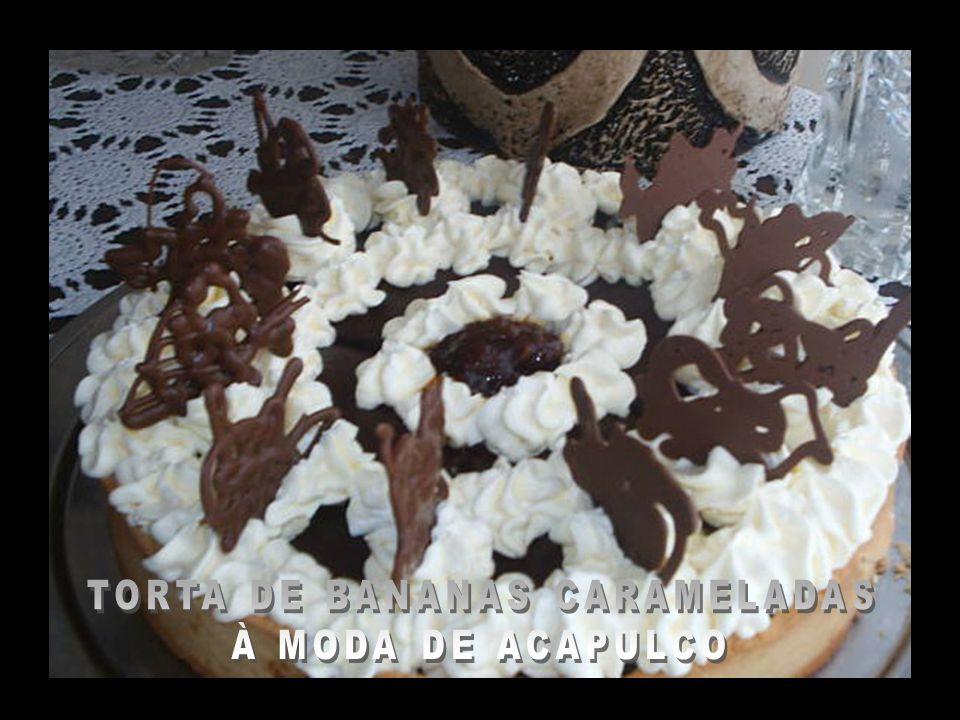 TORTA DE BANANAS CARAMELADAS À MODA DE ACAPULCO