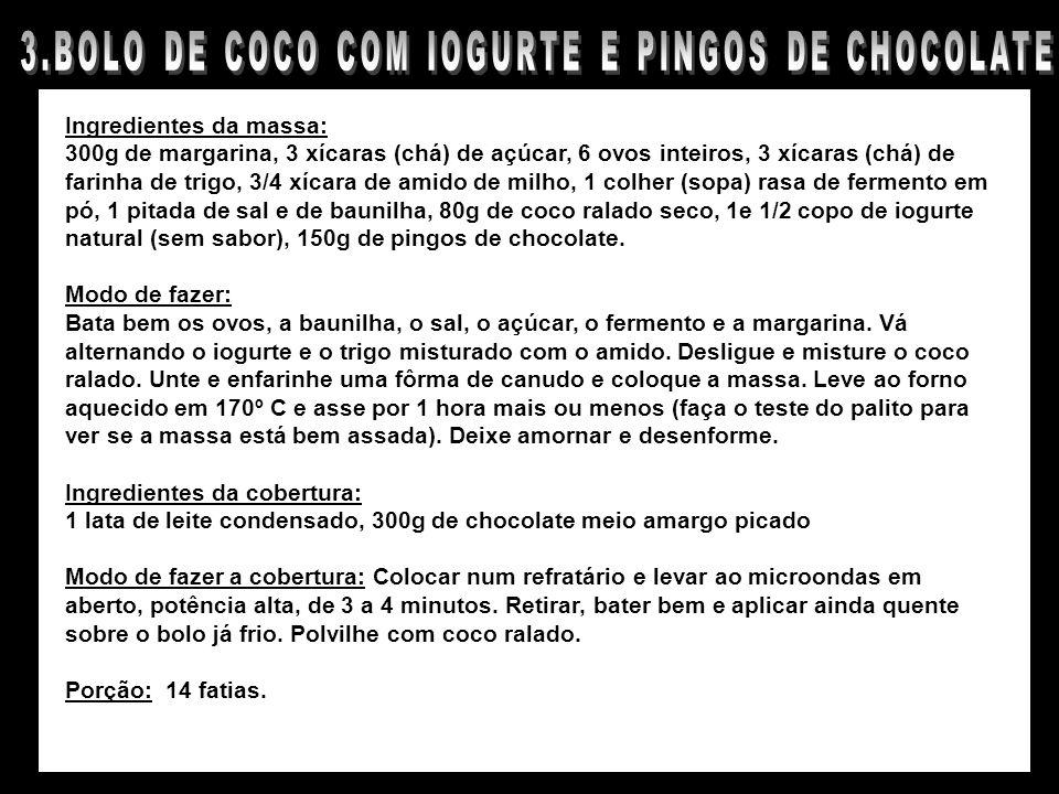 3.BOLO DE COCO COM IOGURTE E PINGOS DE CHOCOLATE