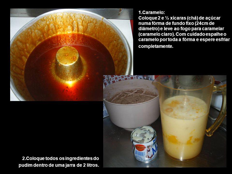 1.Caramelo: Coloque 2 e ½ xícaras (chá) de açúcar numa fôrma de fundo fixo (24cm de diâmetro) e leve ao fogo para caramelar (caramelo claro). Com cuidado espalhe o caramelo por toda a fôrma e espere esfriar completamente.