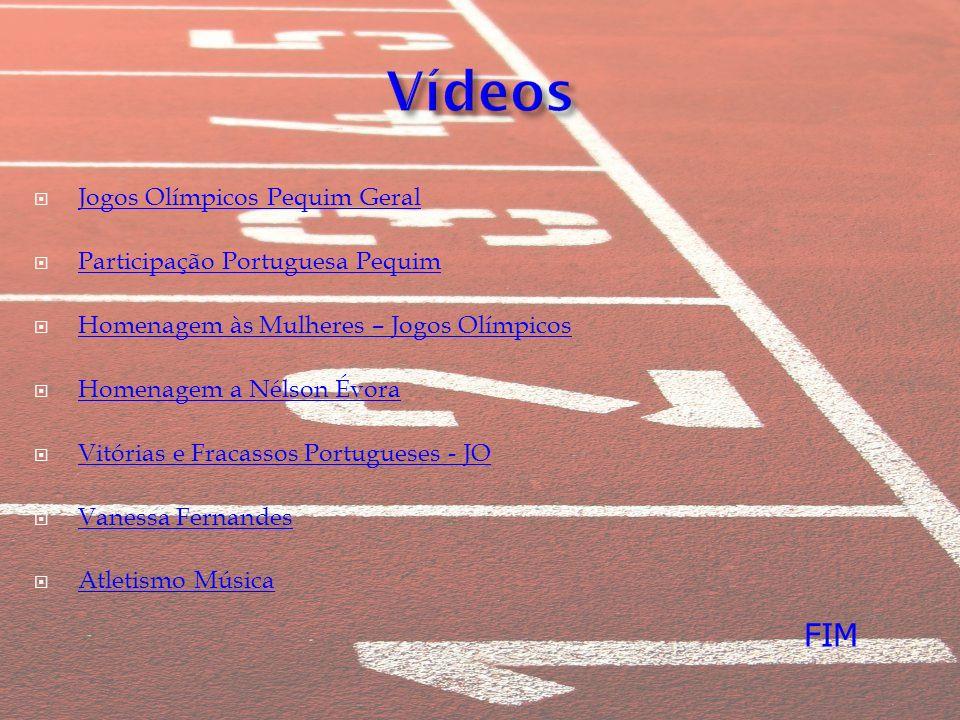 Vídeos FIM Jogos Olímpicos Pequim Geral Participação Portuguesa Pequim