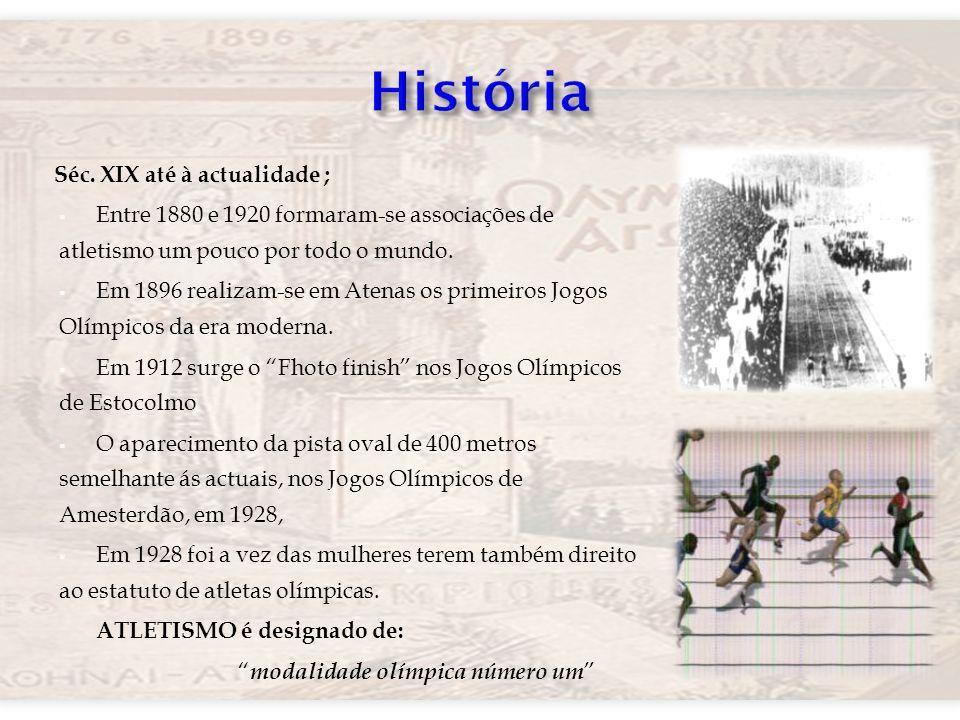 História Séc. XIX até à actualidade ;