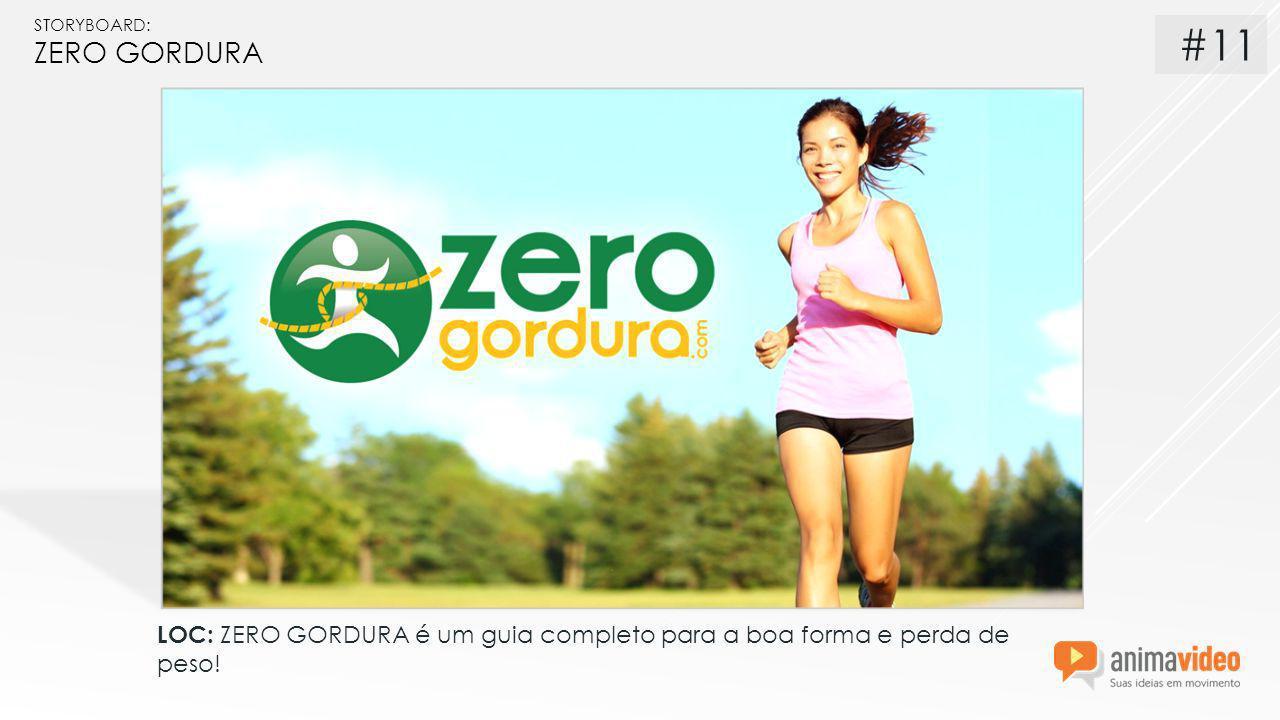 STORYBOARD: ZERO GORDURA