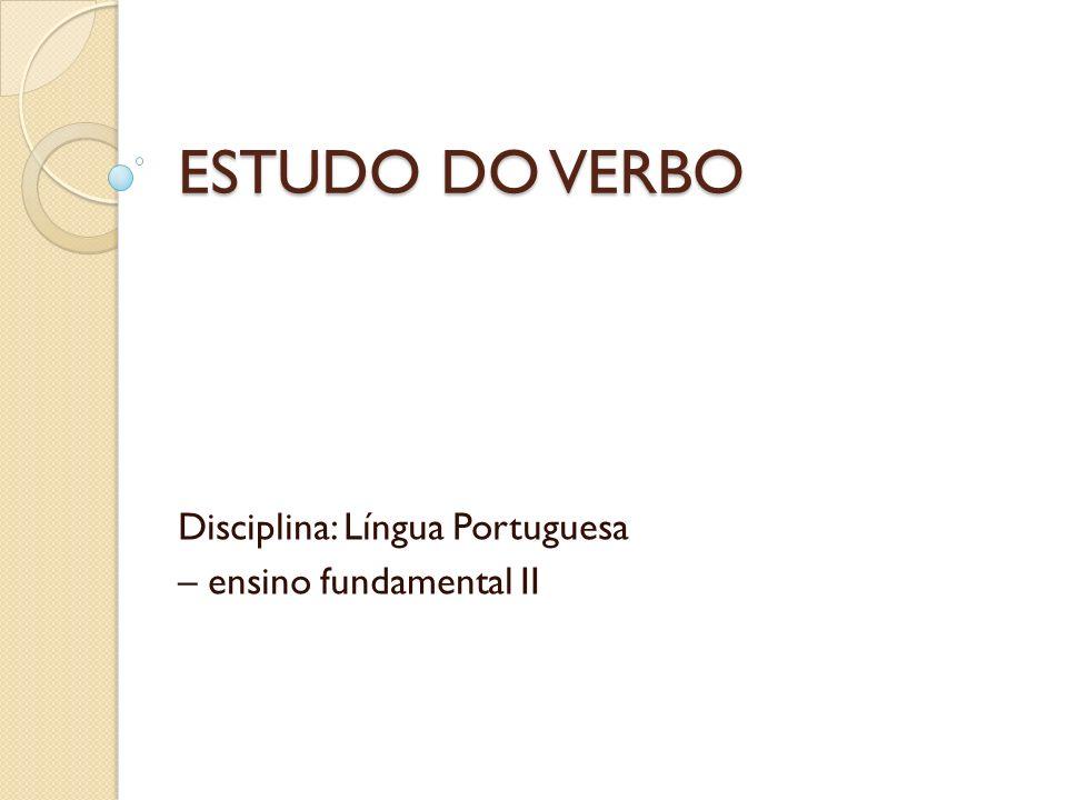 Disciplina: Língua Portuguesa – ensino fundamental II