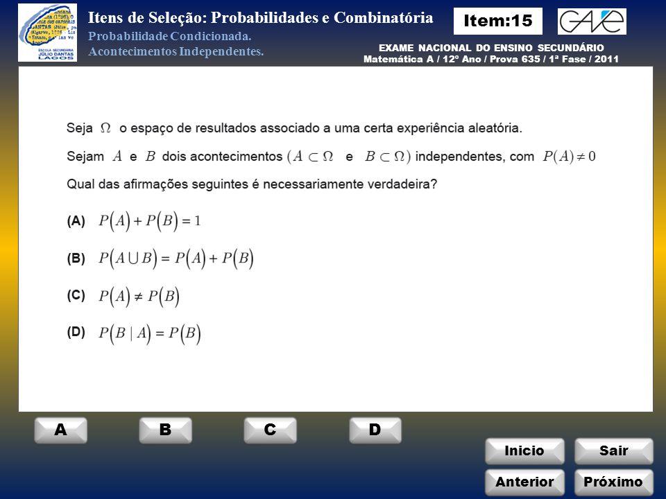 Itens de Seleção: Probabilidades e Combinatória Item:15