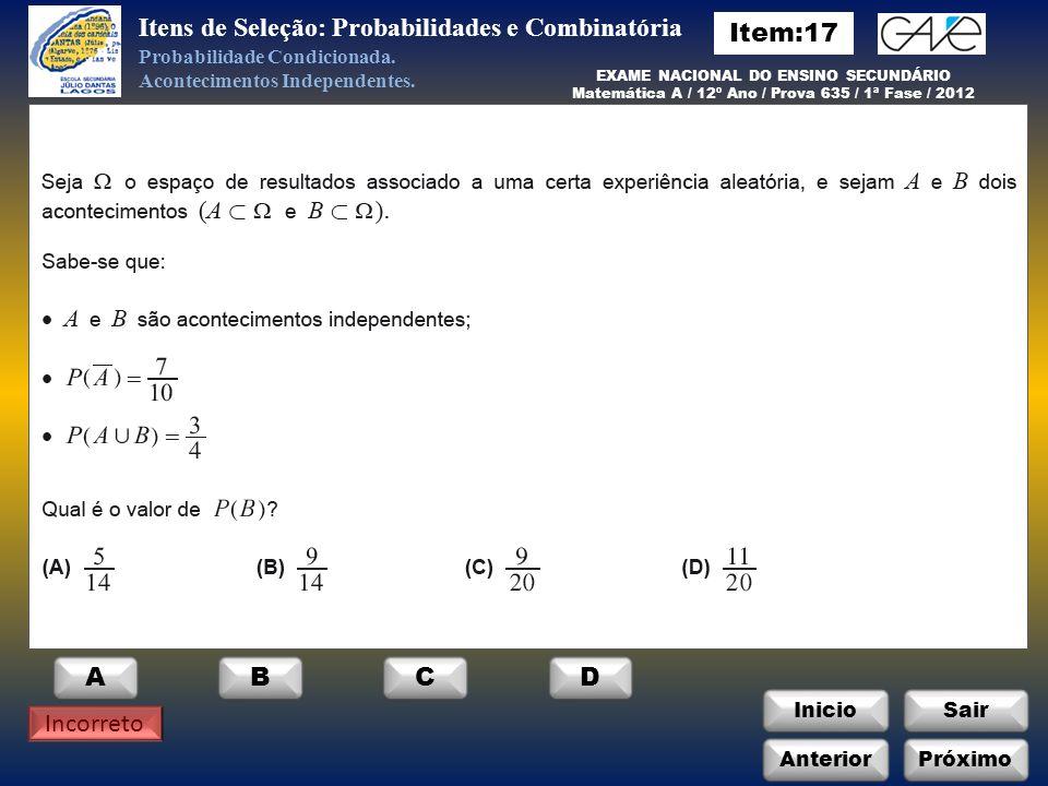 Itens de Seleção: Probabilidades e Combinatória Item:17