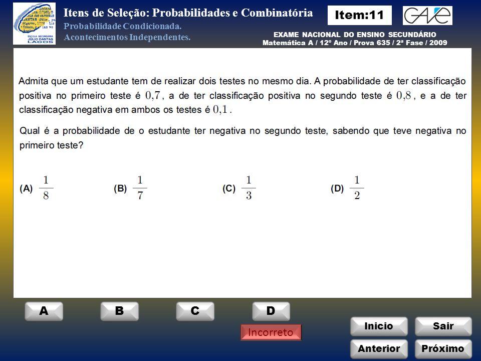 Itens de Seleção: Probabilidades e Combinatória Item:11