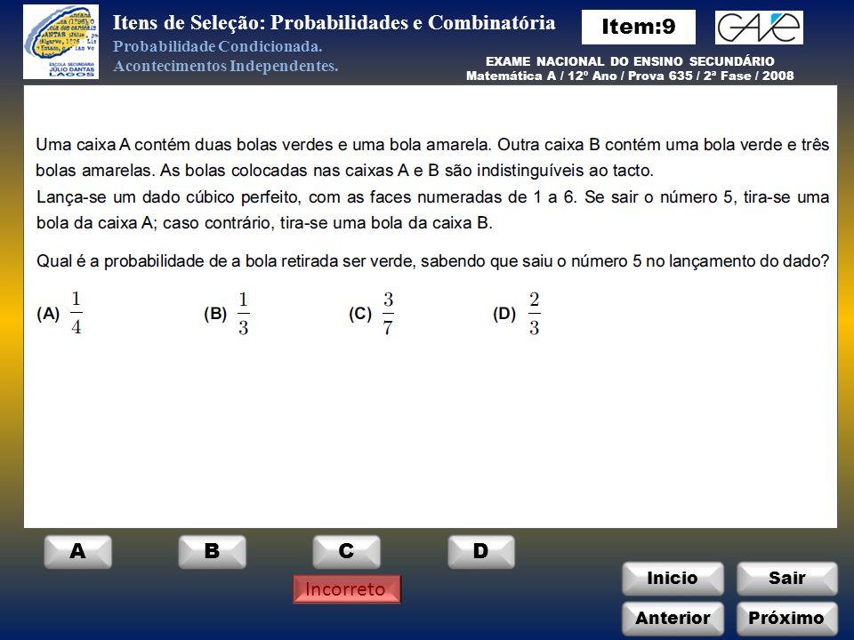 Itens de Seleção: Probabilidades e Combinatória Item:9