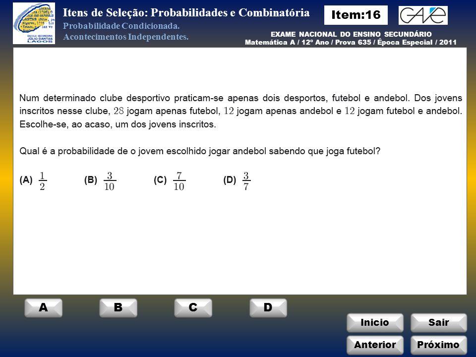 Itens de Seleção: Probabilidades e Combinatória Item:16