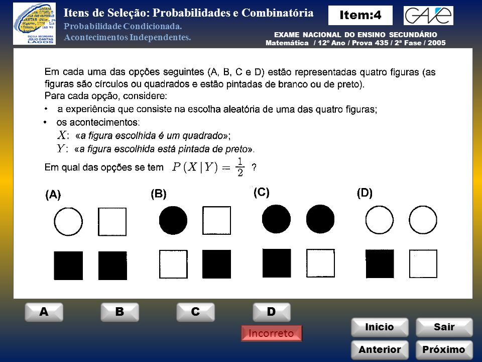 Itens de Seleção: Probabilidades e Combinatória Item:4