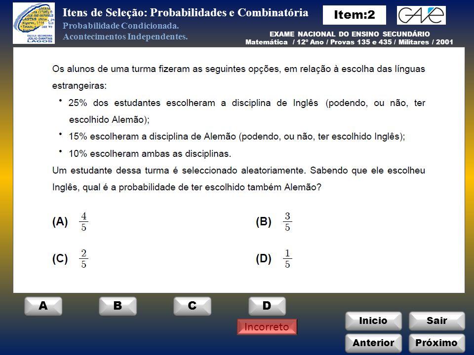 Itens de Seleção: Probabilidades e Combinatória Item:2