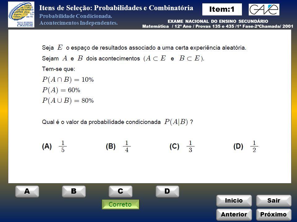Itens de Seleção: Probabilidades e Combinatória Item:1
