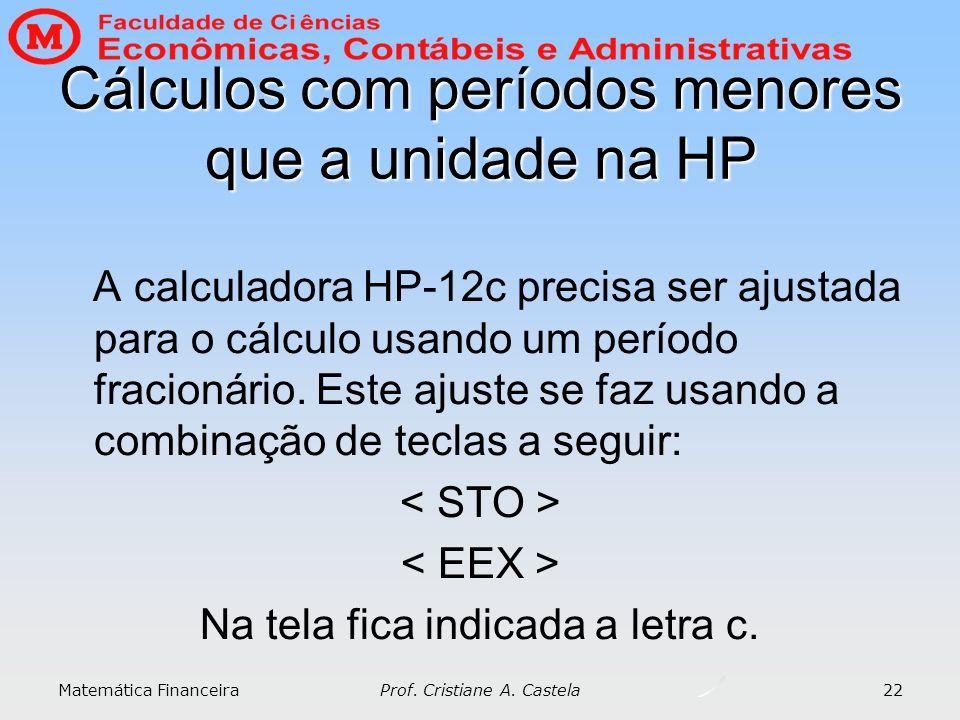 Cálculos com períodos menores que a unidade na HP