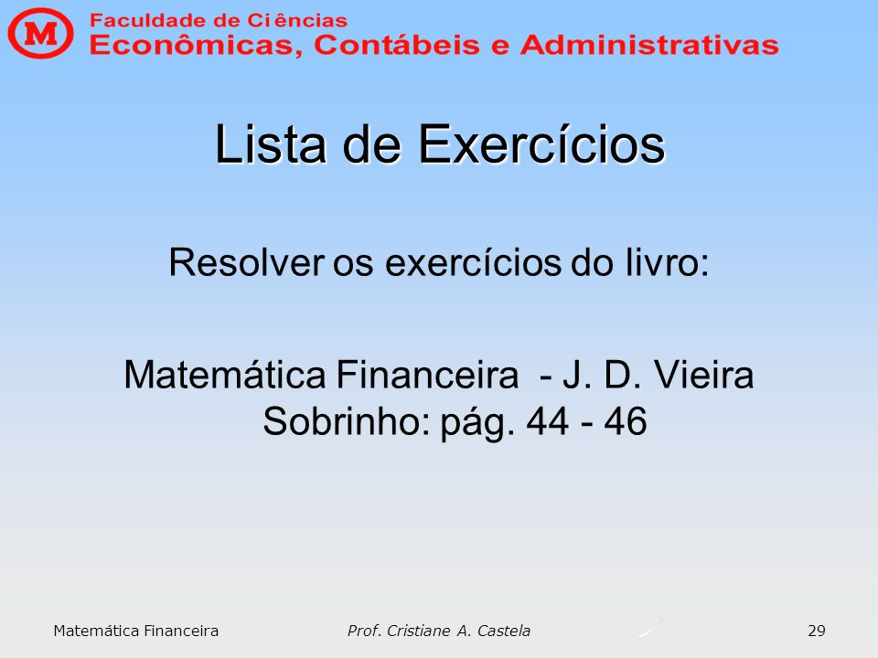 Lista de Exercícios Resolver os exercícios do livro: